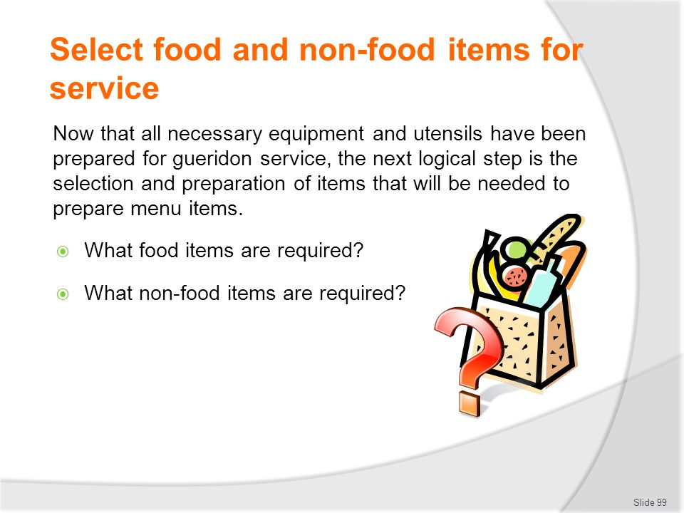 Select food and non-food items for service