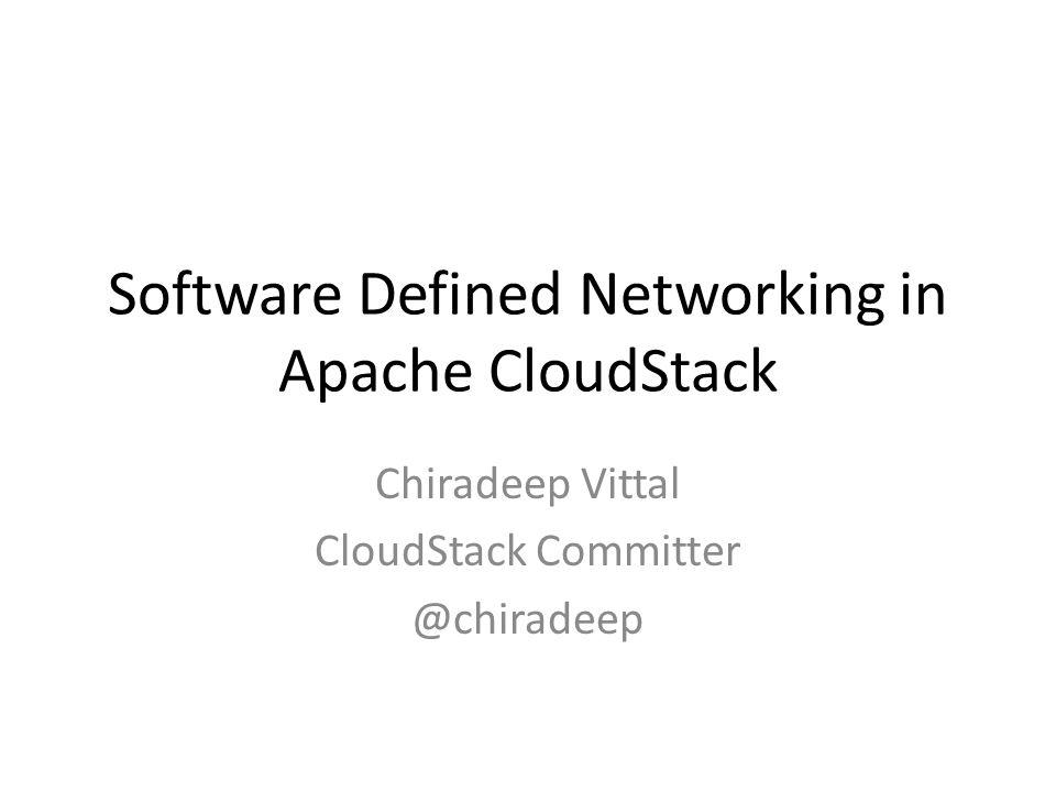 Software Defined Networking in Apache CloudStack