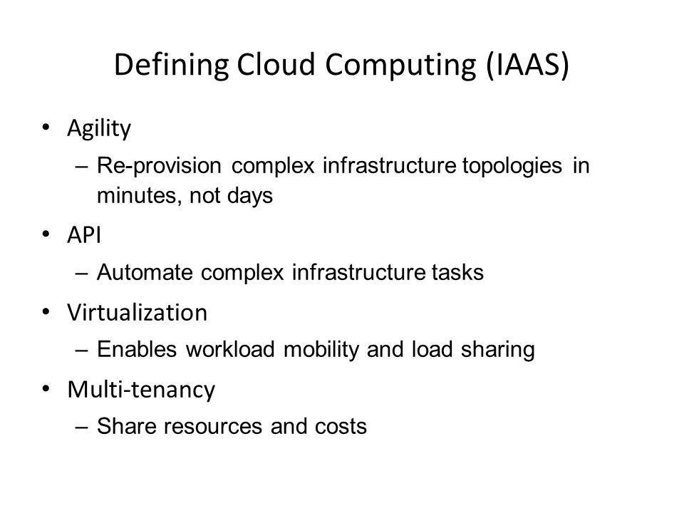 Defining Cloud Computing (IAAS)