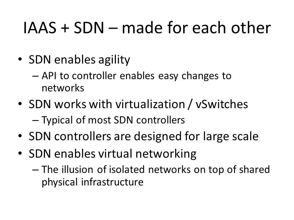 IAAS + SDN – made for each other