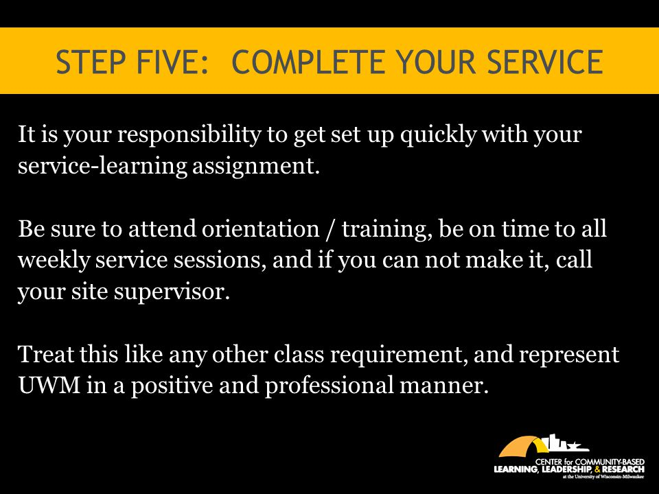 Step five: complete your service