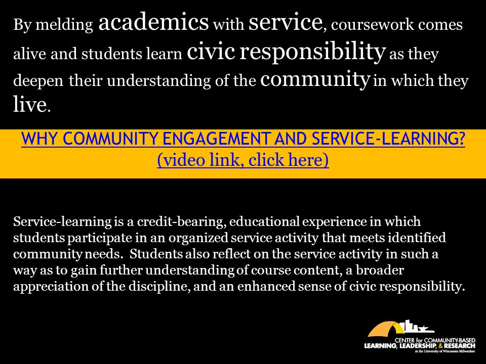Why Community Engagement and Service-Learning