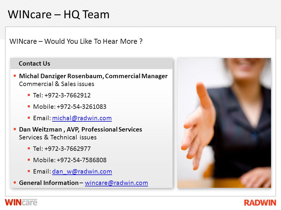WINcare – HQ Team WINcare – Would You Like To Hear More Contact Us