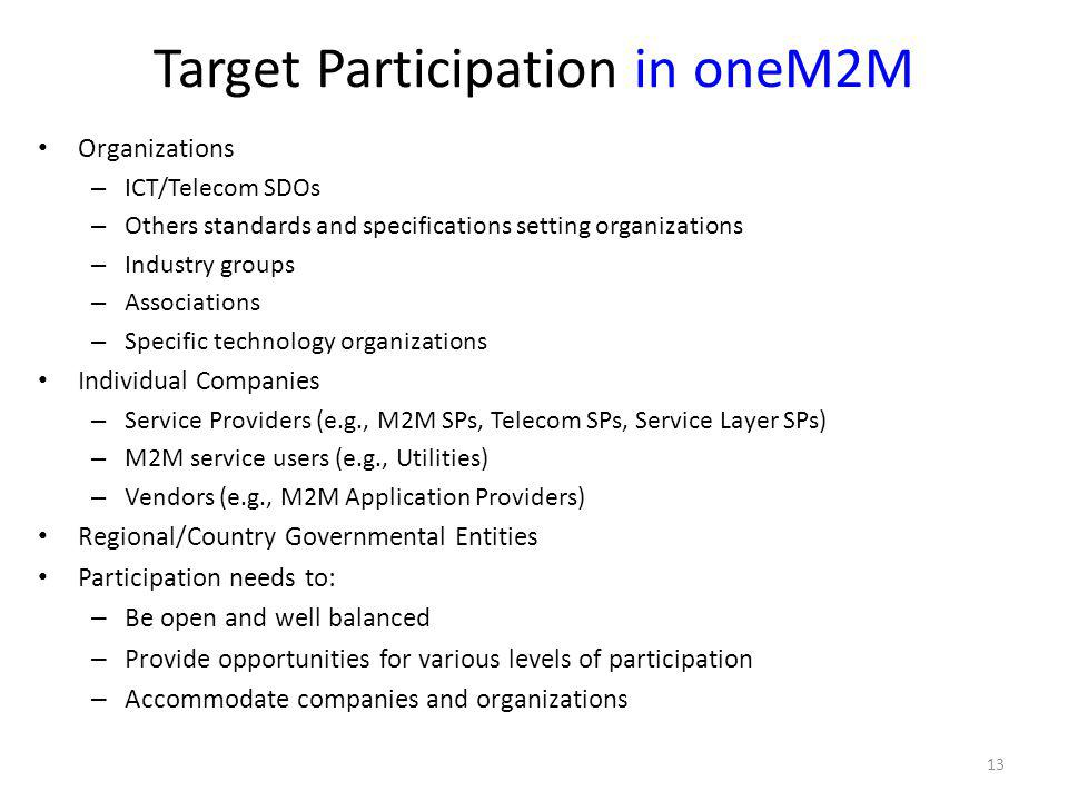 Target Participation in oneM2M