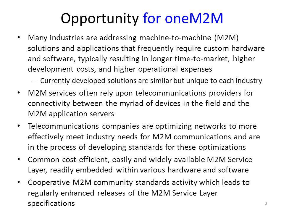 Opportunity for oneM2M