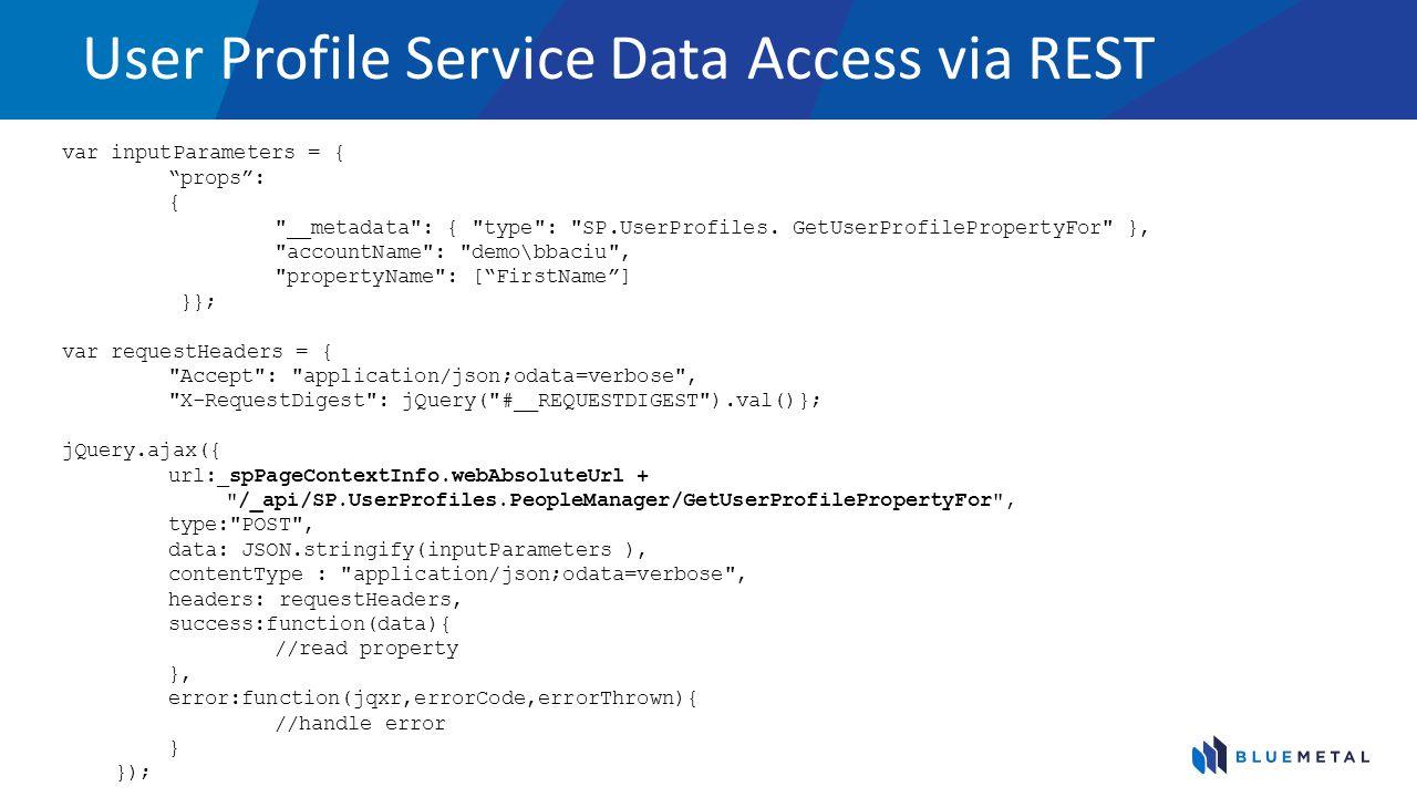 User Profile Service Data Access via REST