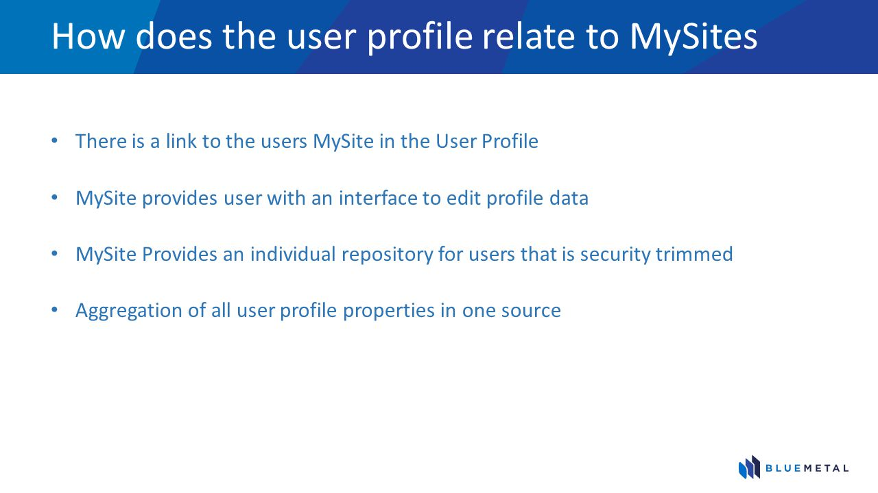 How does the user profile relate to MySites