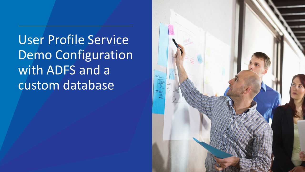 User Profile Service Demo Configuration with ADFS and a custom database