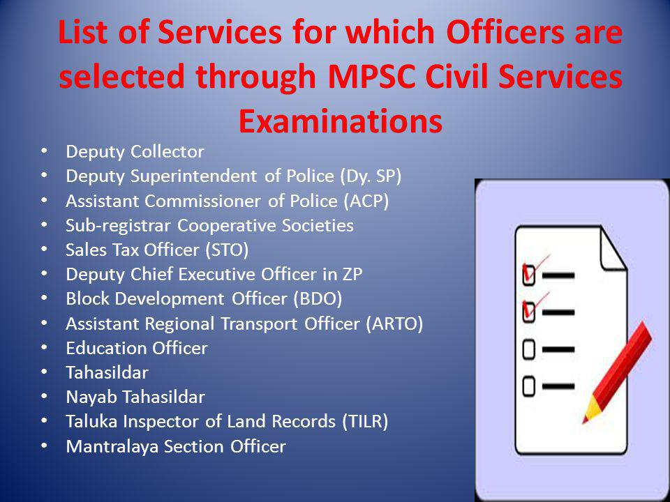 List of Services for which Officers are selected through MPSC Civil Services Examinations
