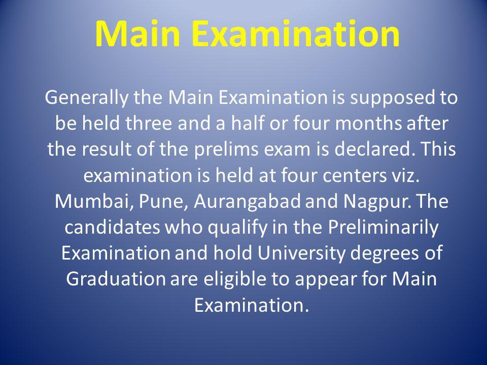 Main Examination