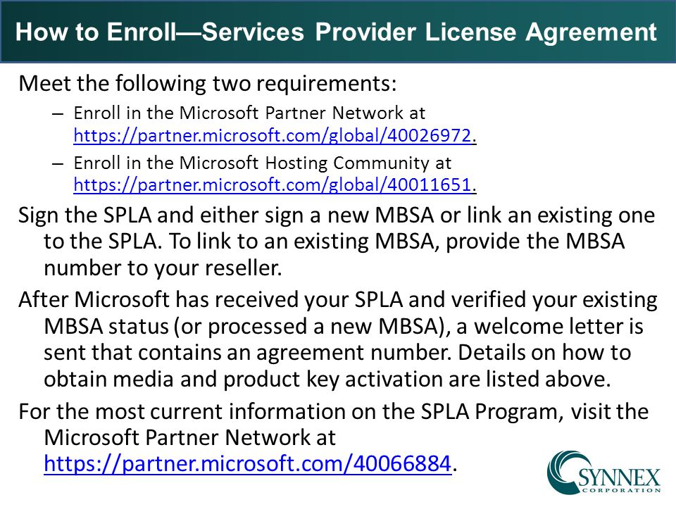 How to Enroll—Services Provider License Agreement