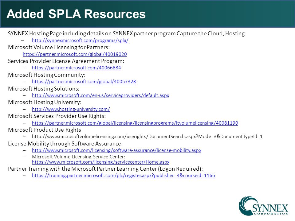 Added SPLA Resources SYNNEX Hosting Page including details on SYNNEX partner program Capture the Cloud, Hosting.