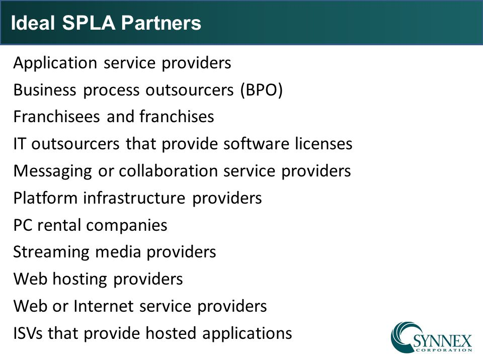 Ideal SPLA Partners
