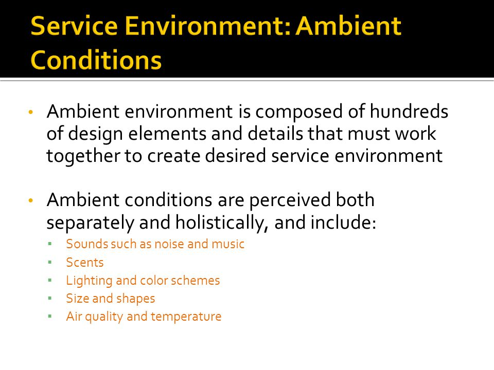 Service Environment: Ambient Conditions