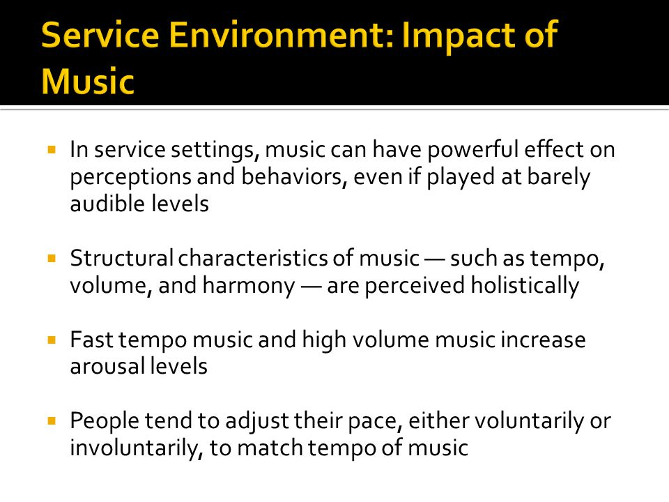 Service Environment: Impact of Music