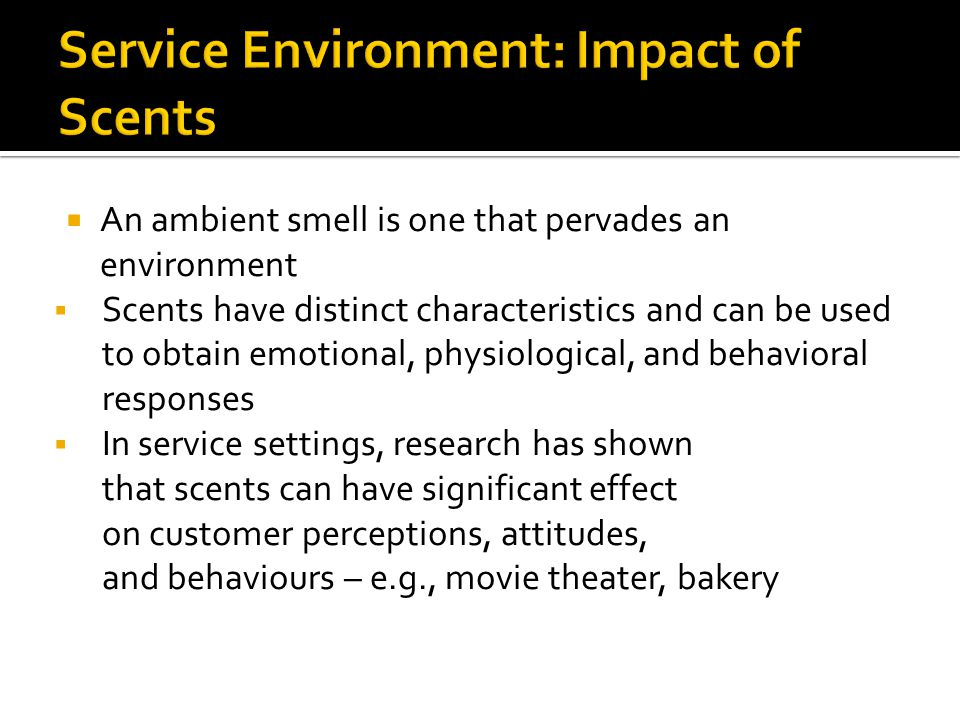 Service Environment: Impact of Scents