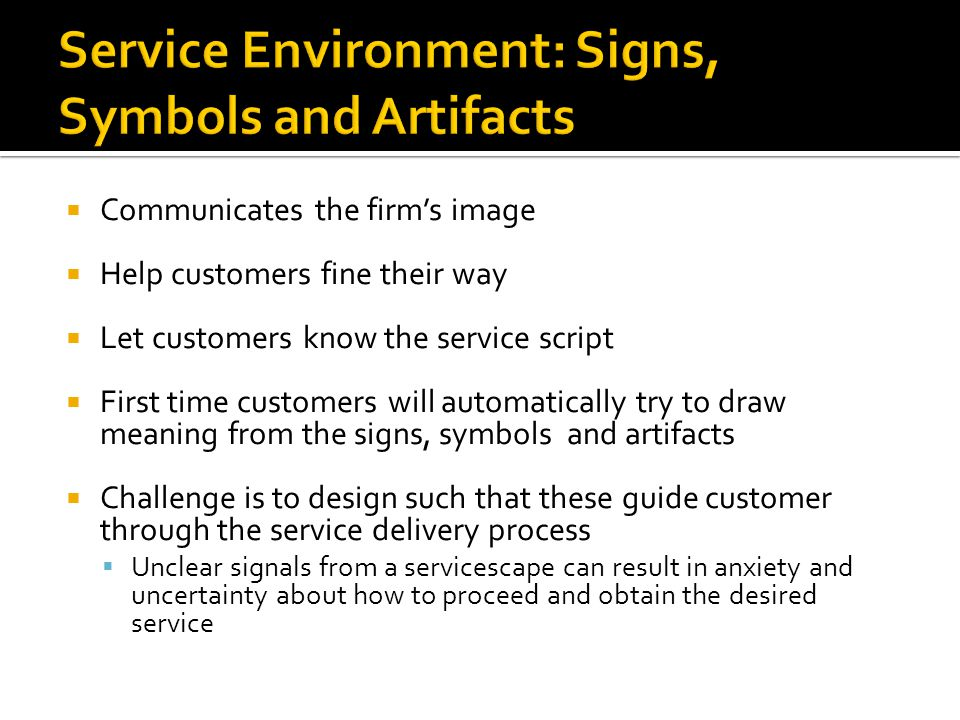 Service Environment: Signs, Symbols and Artifacts