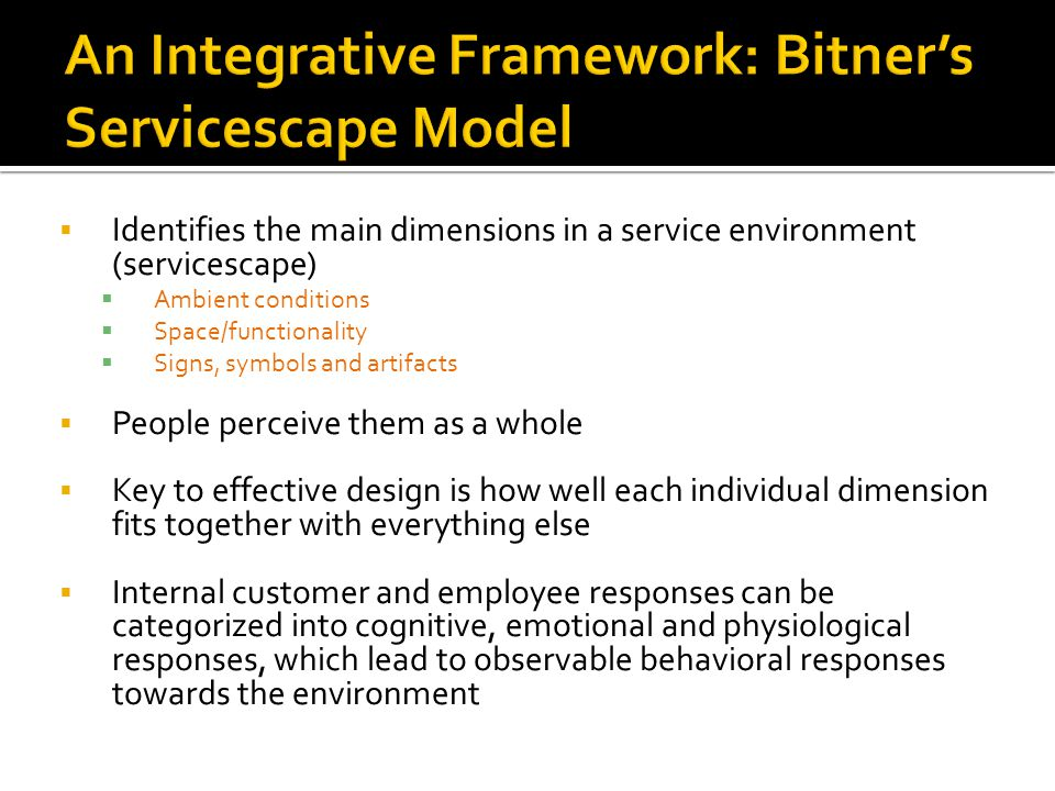 An Integrative Framework: Bitner's Servicescape Model