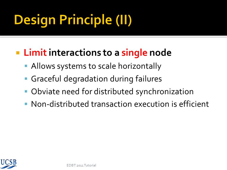 Design Principle (II) Limit interactions to a single node
