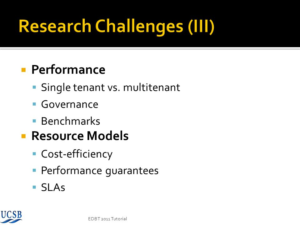 Research Challenges (III)