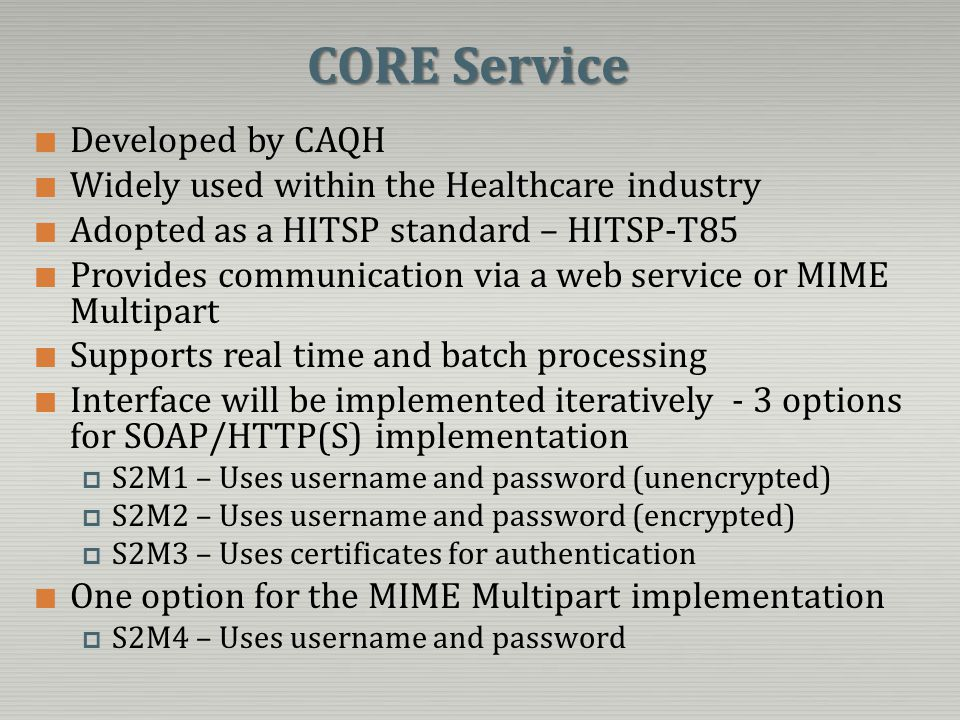 CORE Service Developed by CAQH