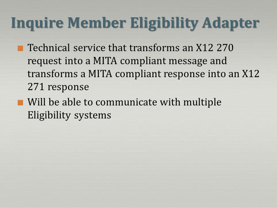 Inquire Member Eligibility Adapter