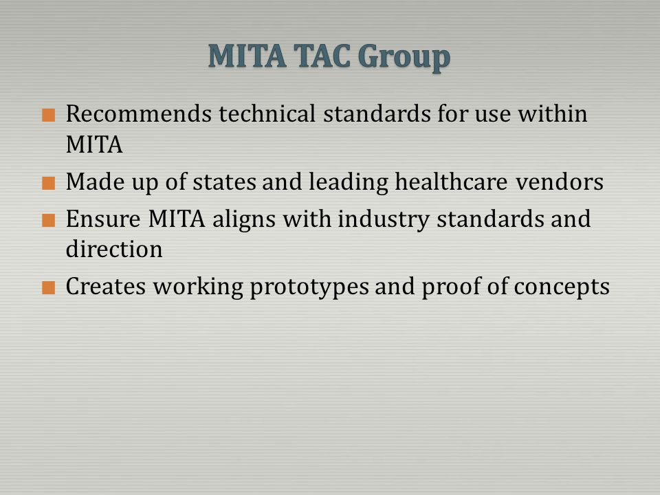 MITA TAC Group Recommends technical standards for use within MITA