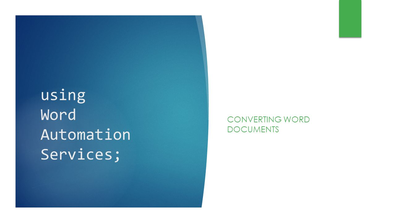 using Word Automation Services;