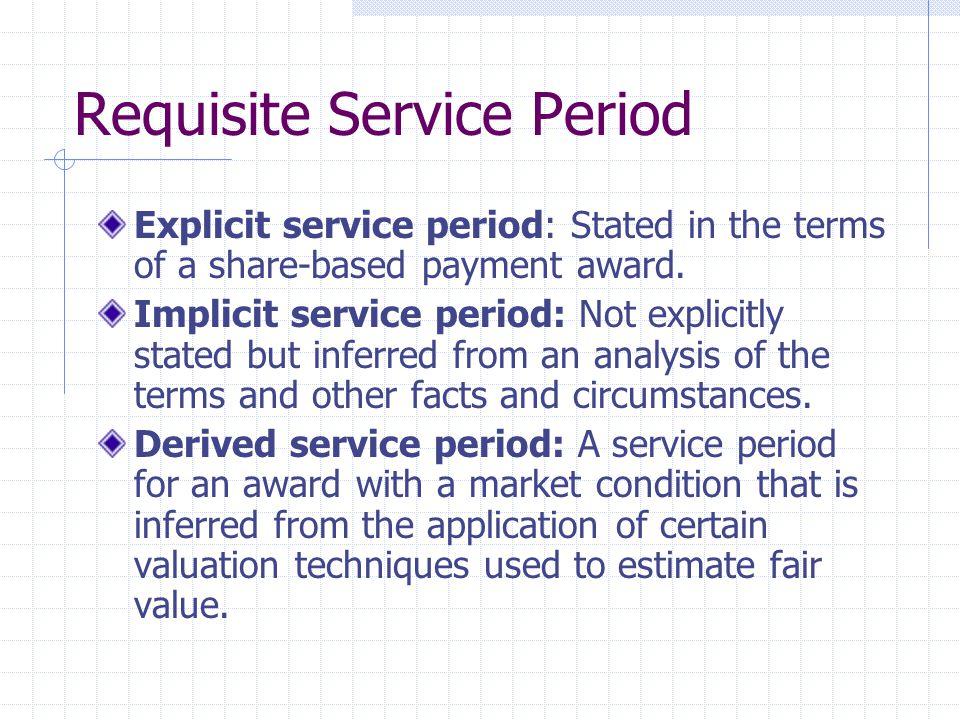 Requisite Service Period