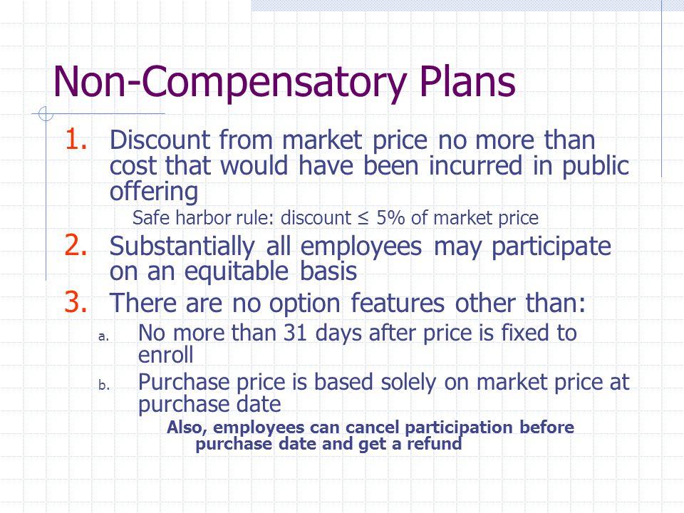 Non-Compensatory Plans