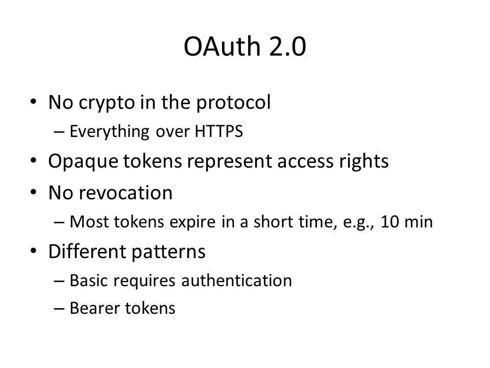 OAuth 2.0 No crypto in the protocol