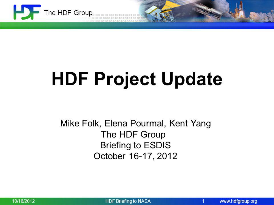 Mike Folk, Elena Pourmal, Kent Yang