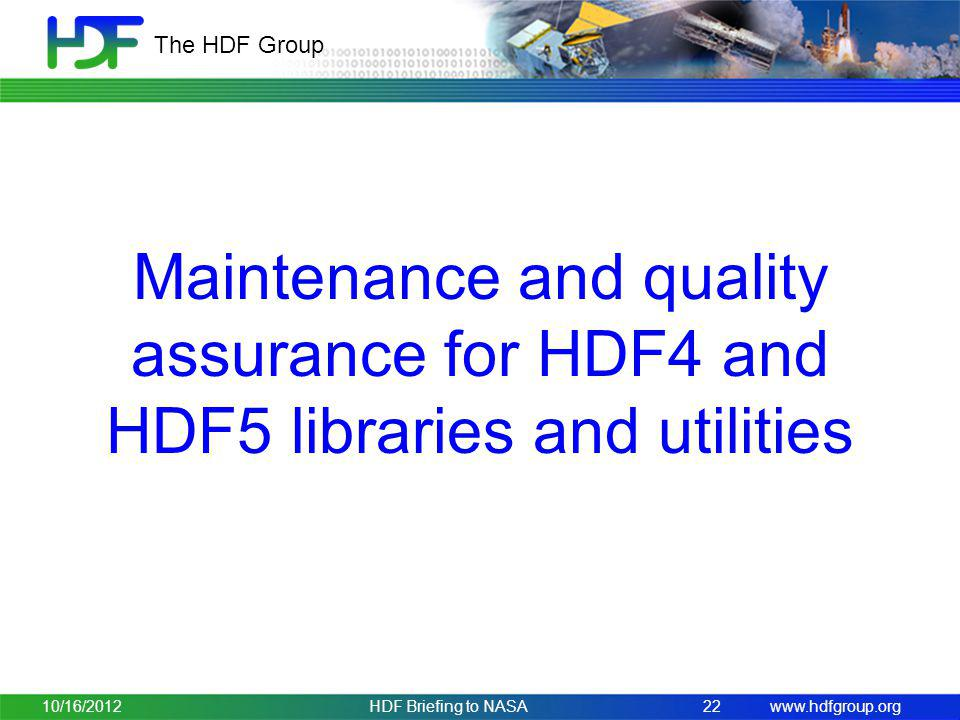 Maintenance and quality assurance for HDF4 and HDF5 libraries and utilities