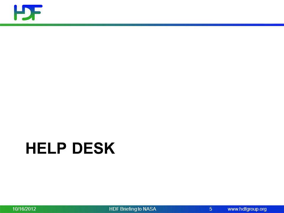 Help desk 10/16/2012 HDF Briefing to NASA