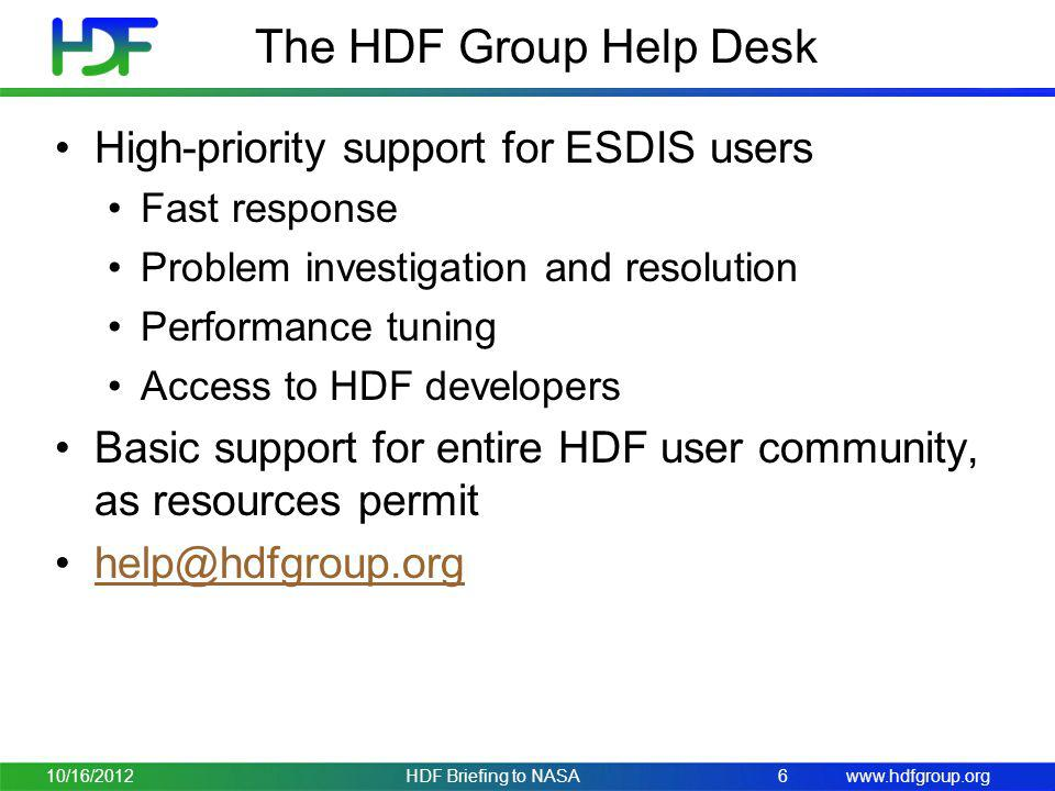 The HDF Group Help Desk High-priority support for ESDIS users