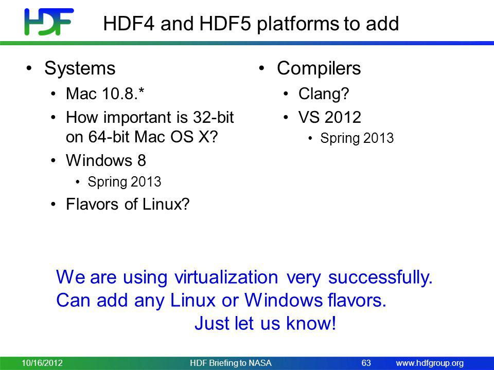 HDF4 and HDF5 platforms to add