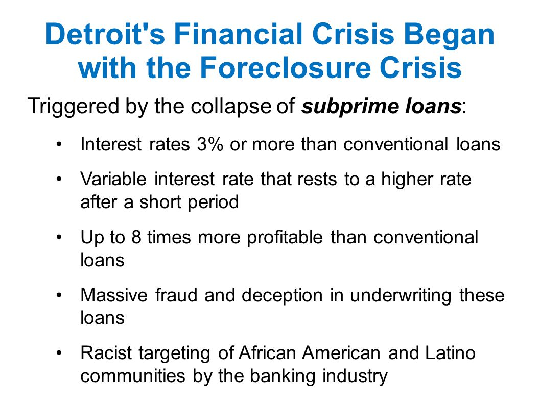 Detroit s Financial Crisis Began with the Foreclosure Crisis