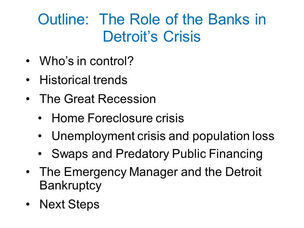 Outline: The Role of the Banks in Detroit's Crisis