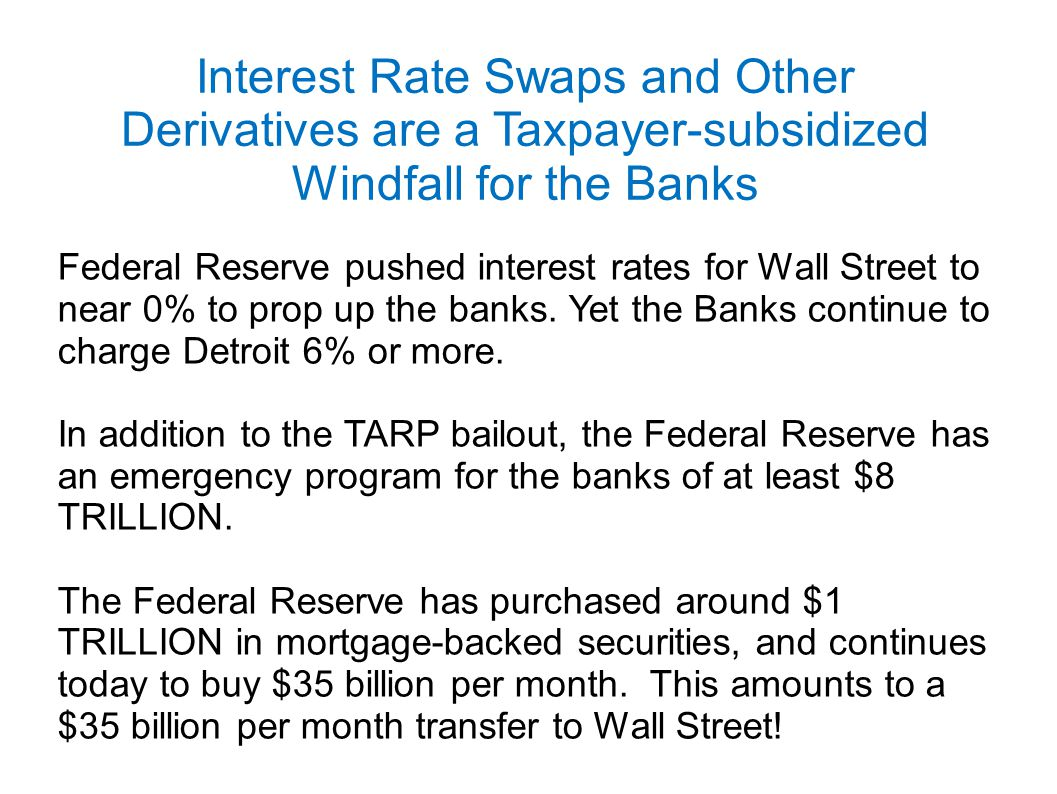 Interest Rate Swaps and Other Derivatives are a Taxpayer-subsidized Windfall for the Banks