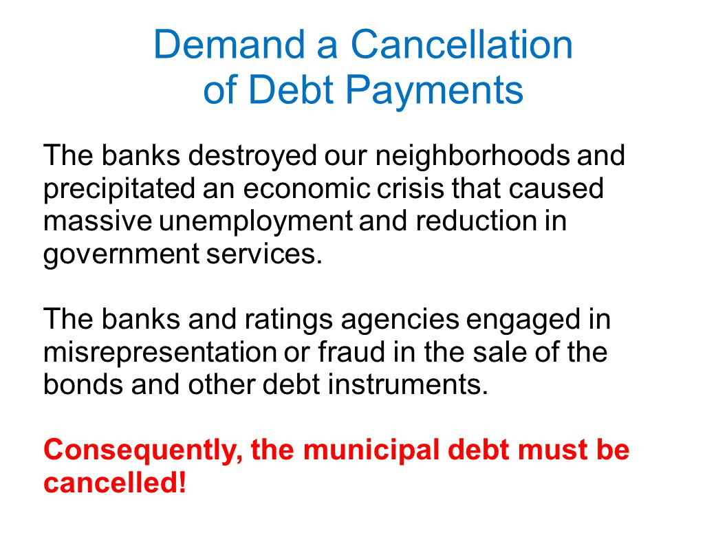 Demand a Cancellation of Debt Payments