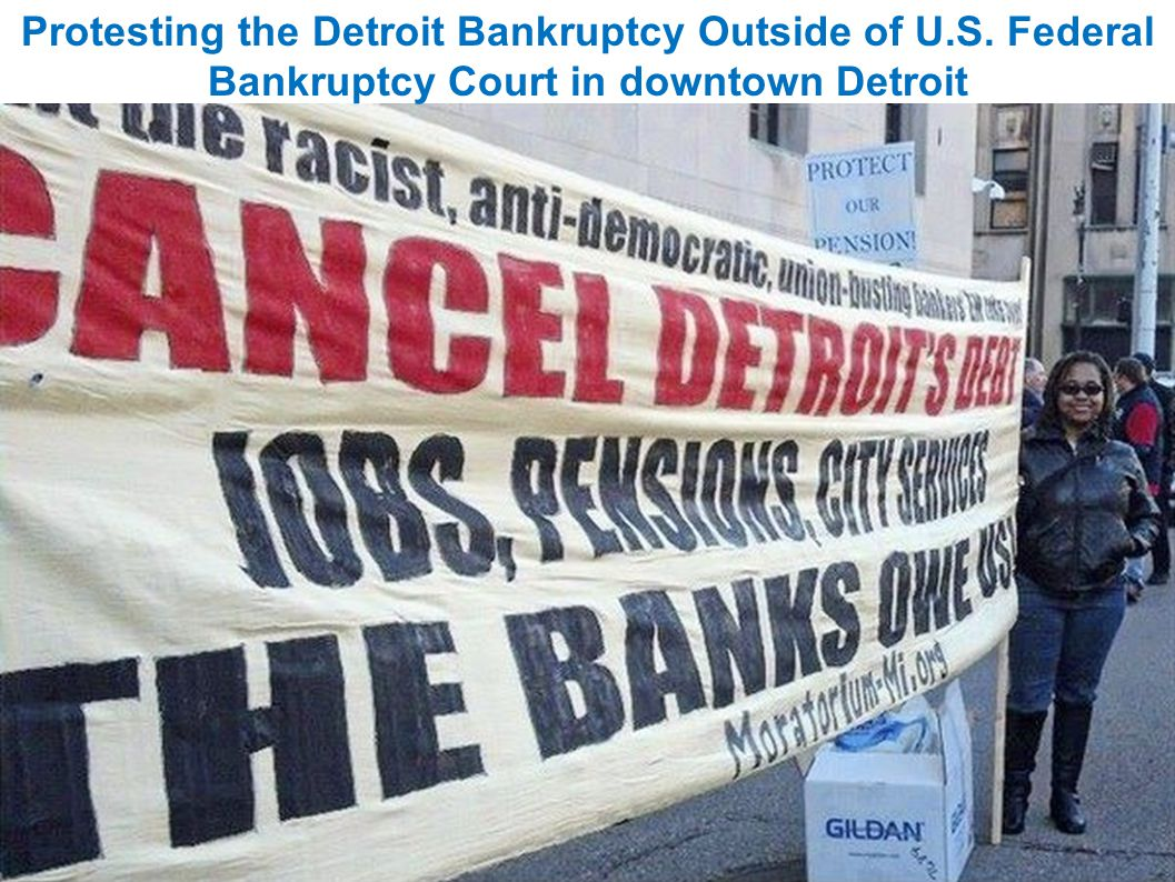 Protesting the Detroit Bankruptcy Outside of U. S