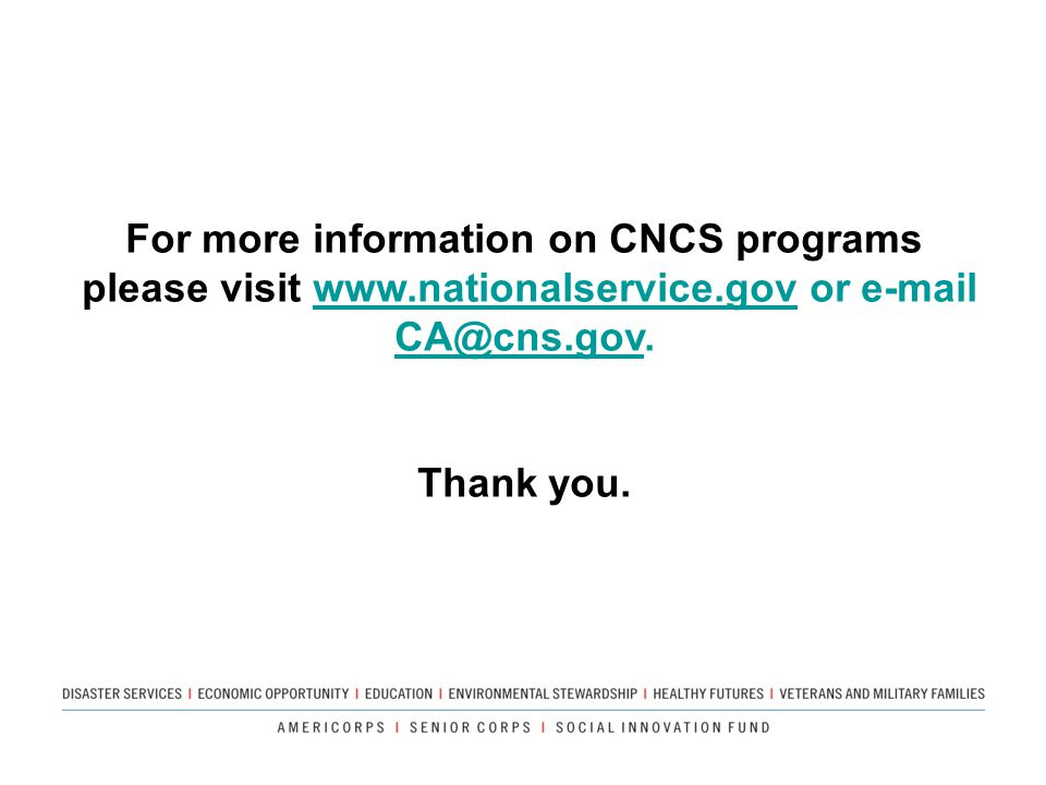 For more information on CNCS programs