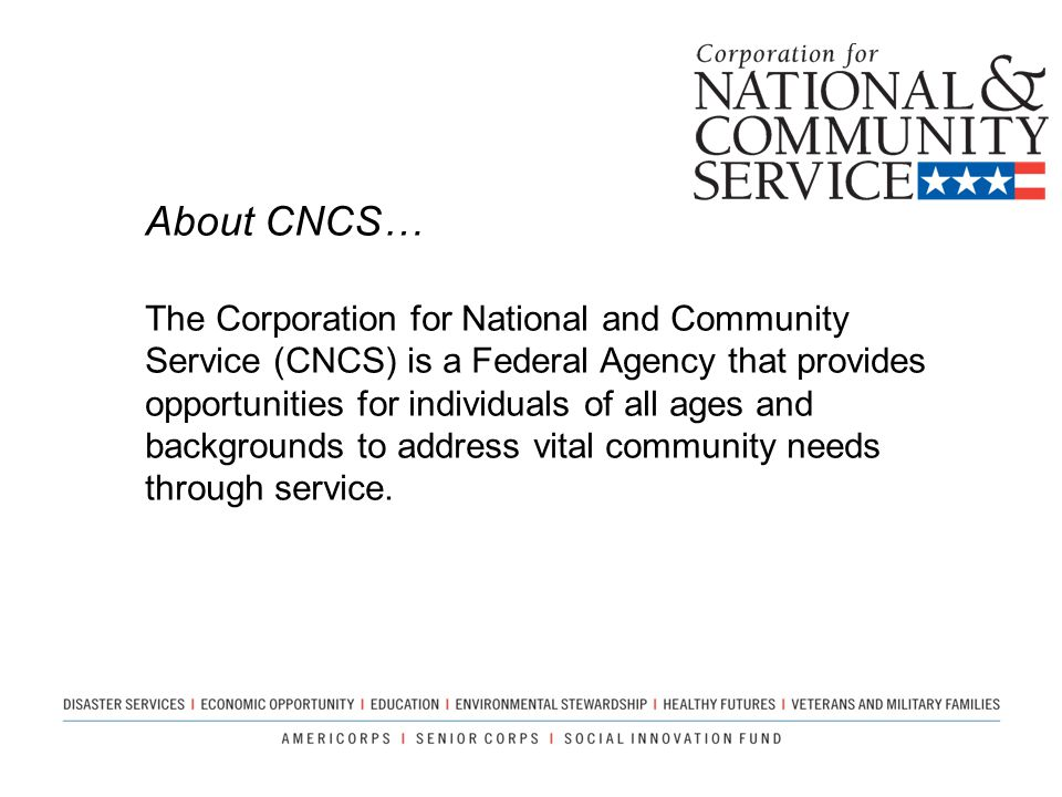 About CNCS…