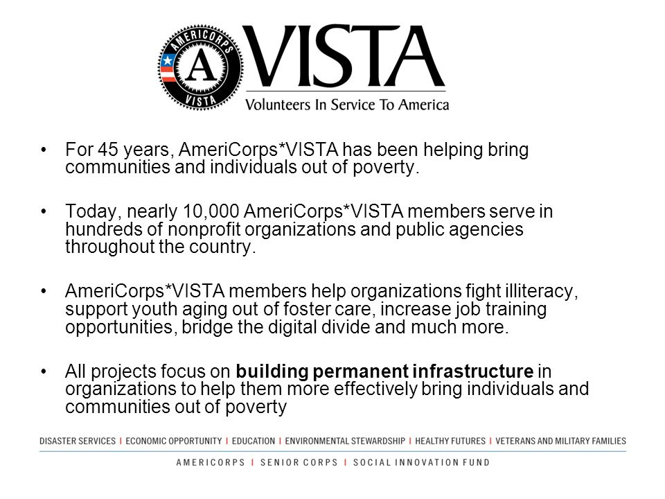 For 45 years, AmeriCorps*VISTA has been helping bring communities and individuals out of poverty.
