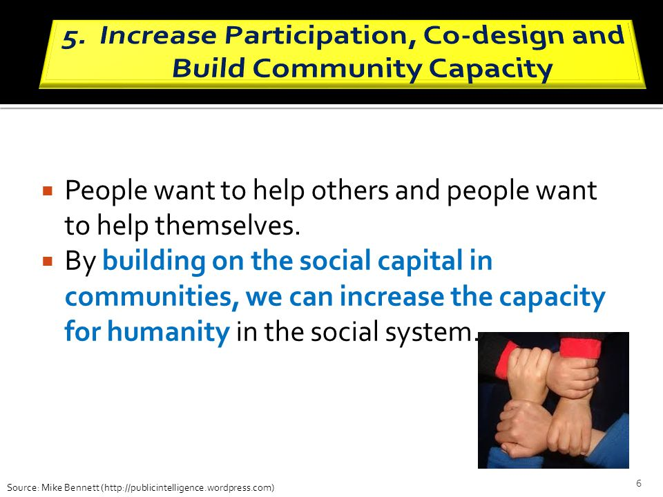 Increase Participation, Co-design and Build Community Capacity