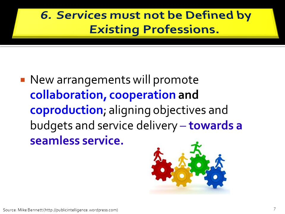 Services must not be Defined by Existing Professions.