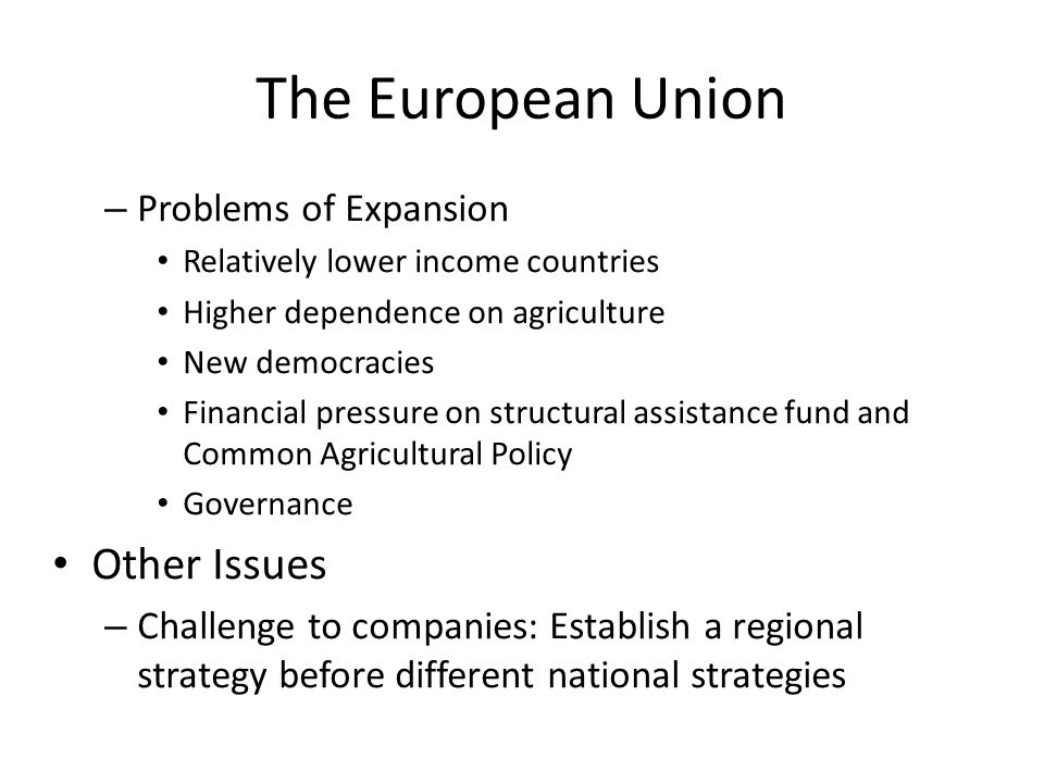 The European Union Other Issues Problems of Expansion