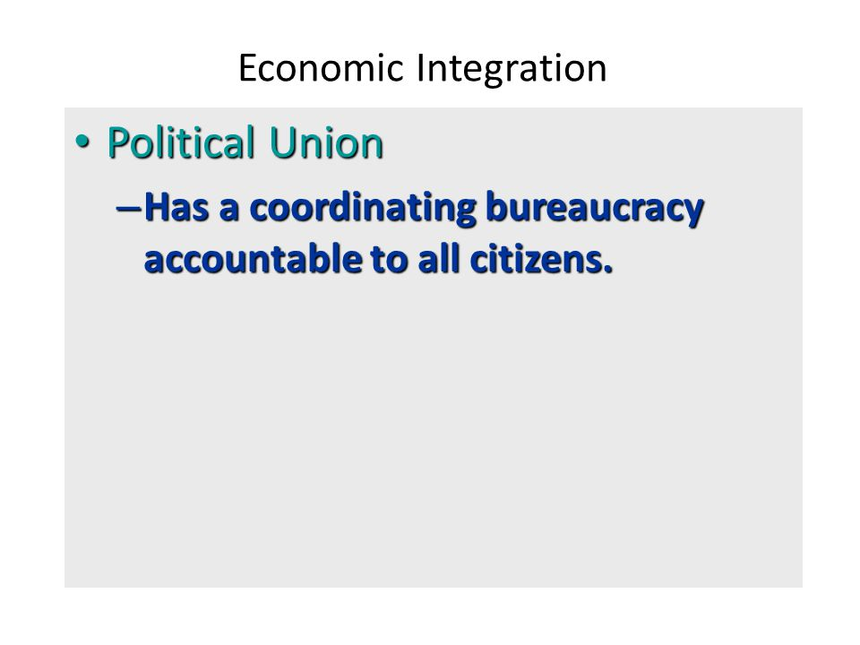 Political Union Economic Integration