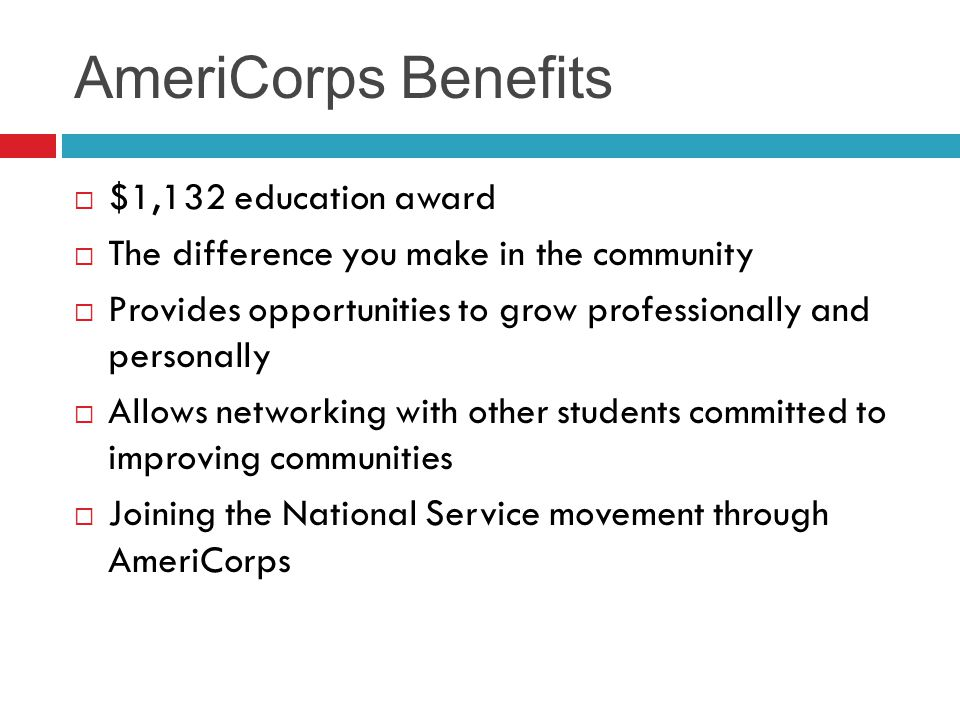 AmeriCorps Benefits $1,132 education award
