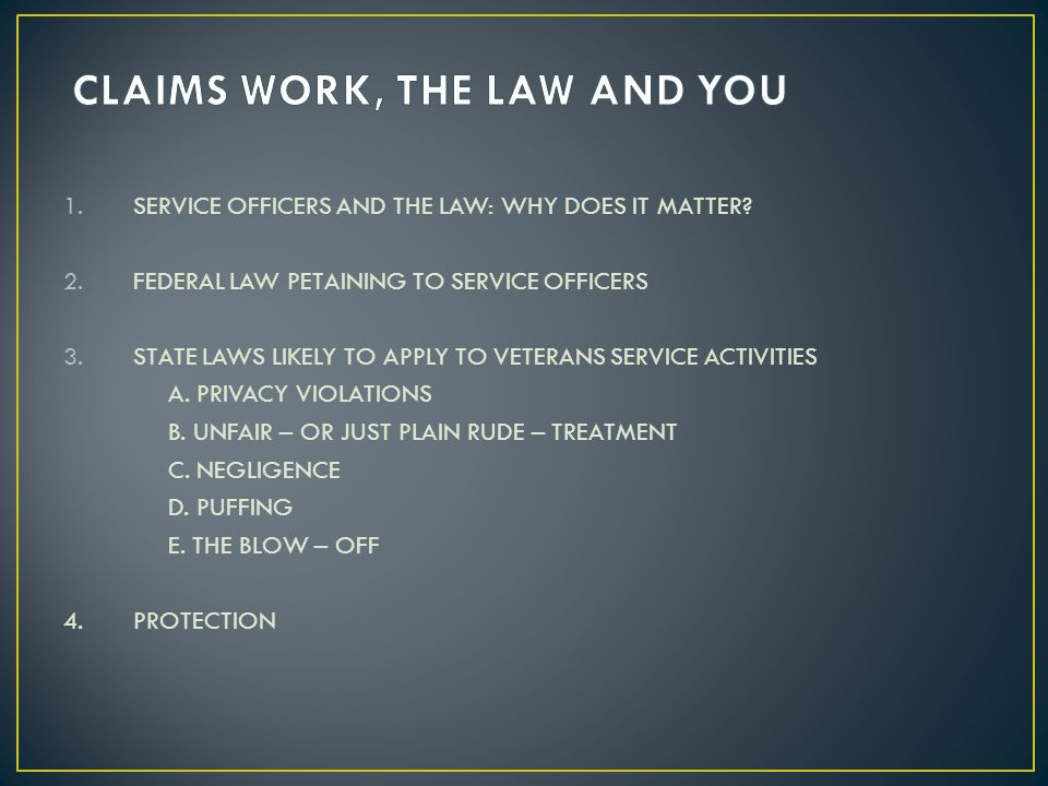 CLAIMS WORK, THE LAW AND YOU